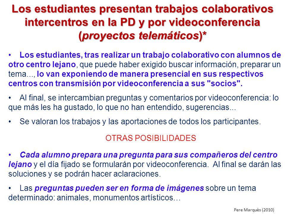 Los estudiantes presentan trabajos colaborativos intercentros en la PD y por videoconferencia (proyectos telemáticos)*