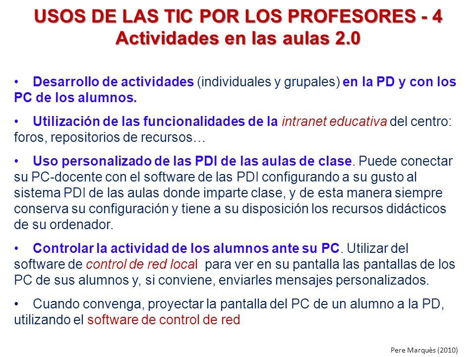 USOS DE LAS TIC POR LOS PROFESORES - 4 Actividades en las aulas 2.0