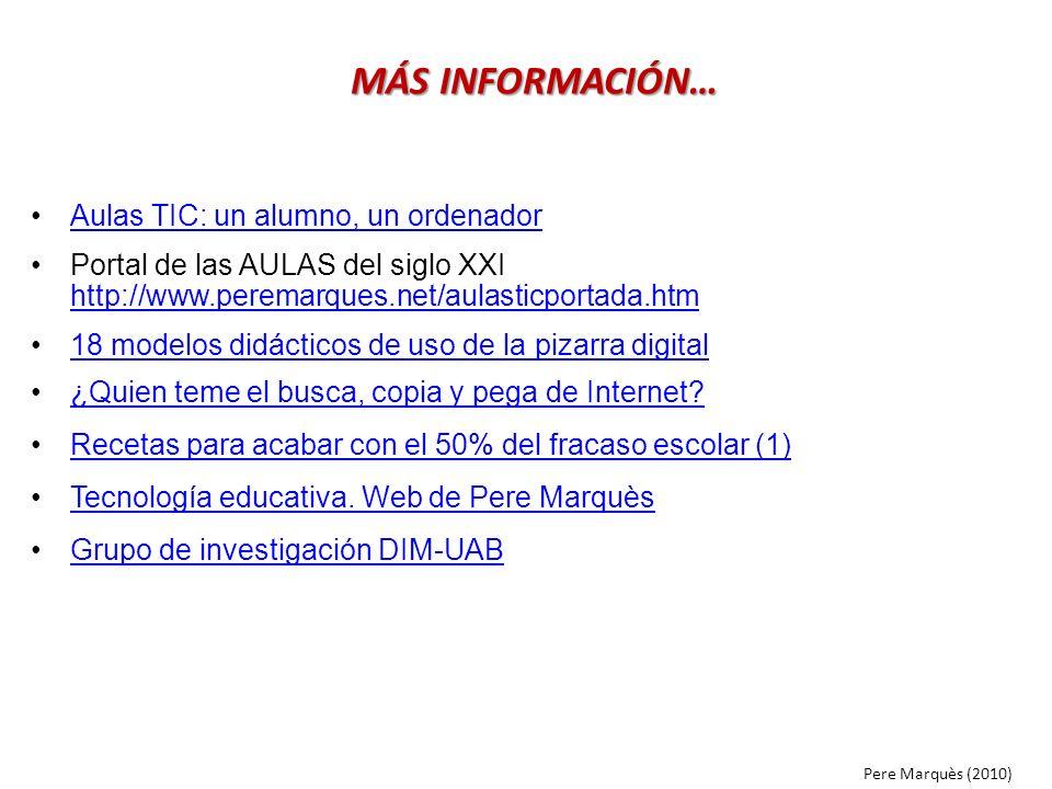 MÁS INFORMACIÓN… Aulas TIC: un alumno, un ordenador
