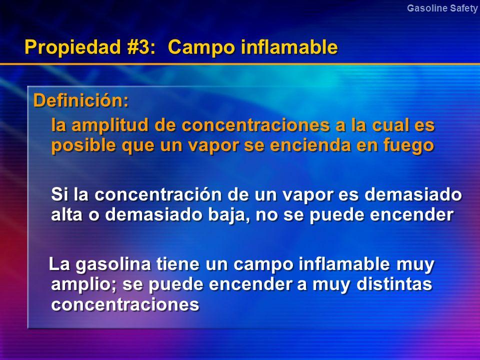 Propiedad #3: Campo inflamable