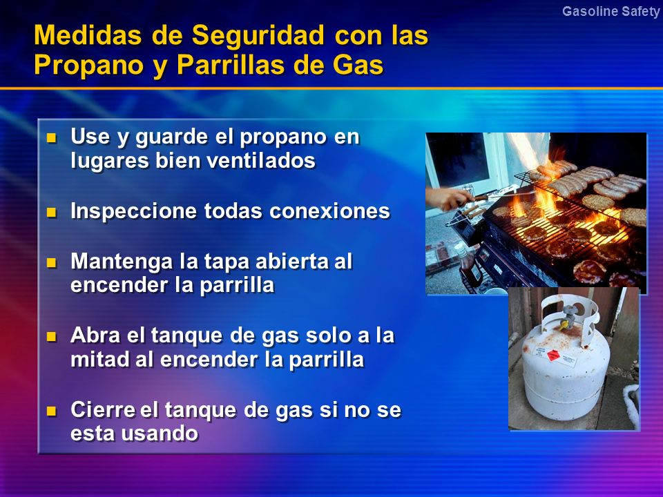 Medidas de Seguridad con las Propano y Parrillas de Gas