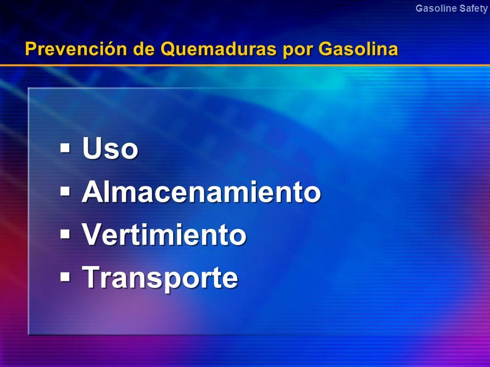 Prevención de Quemaduras por Gasolina
