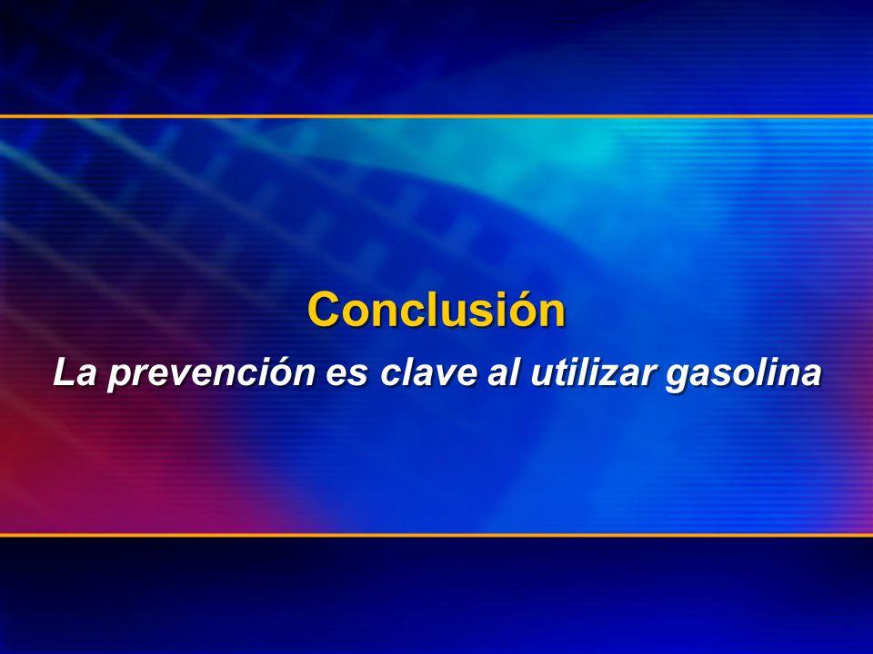 La prevención es clave al utilizar gasolina