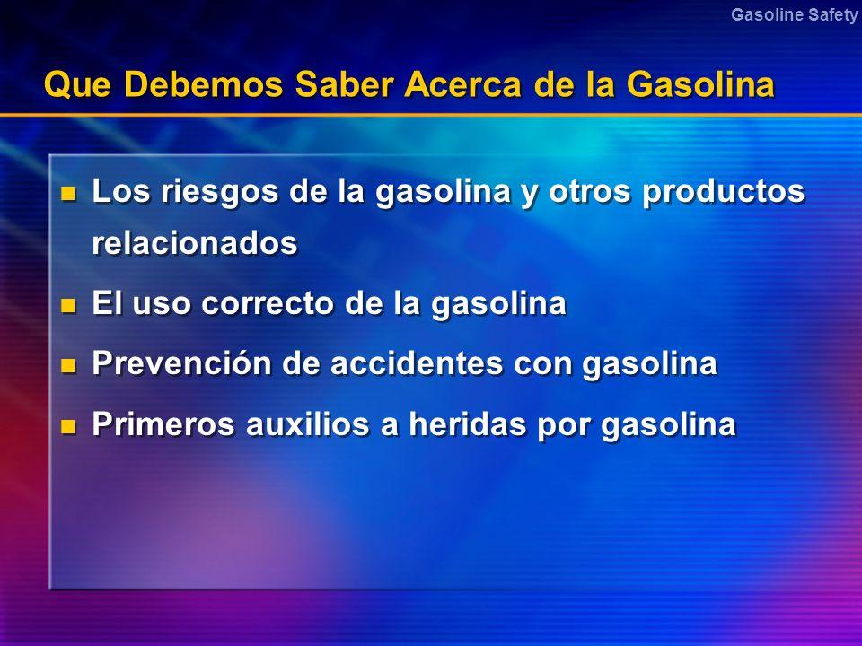 Que Debemos Saber Acerca de la Gasolina