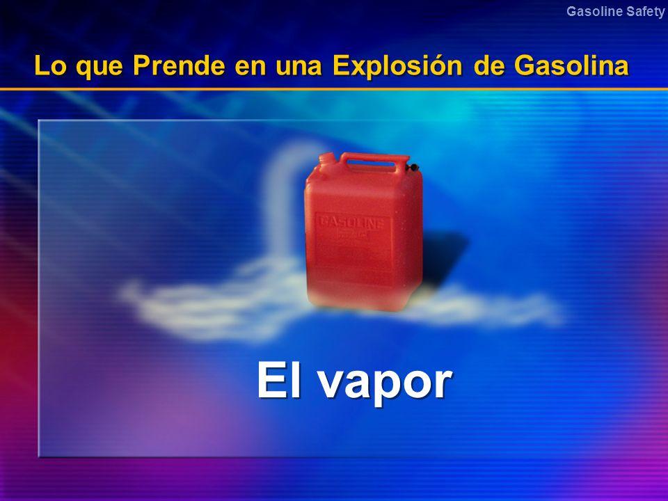 Lo que Prende en una Explosión de Gasolina