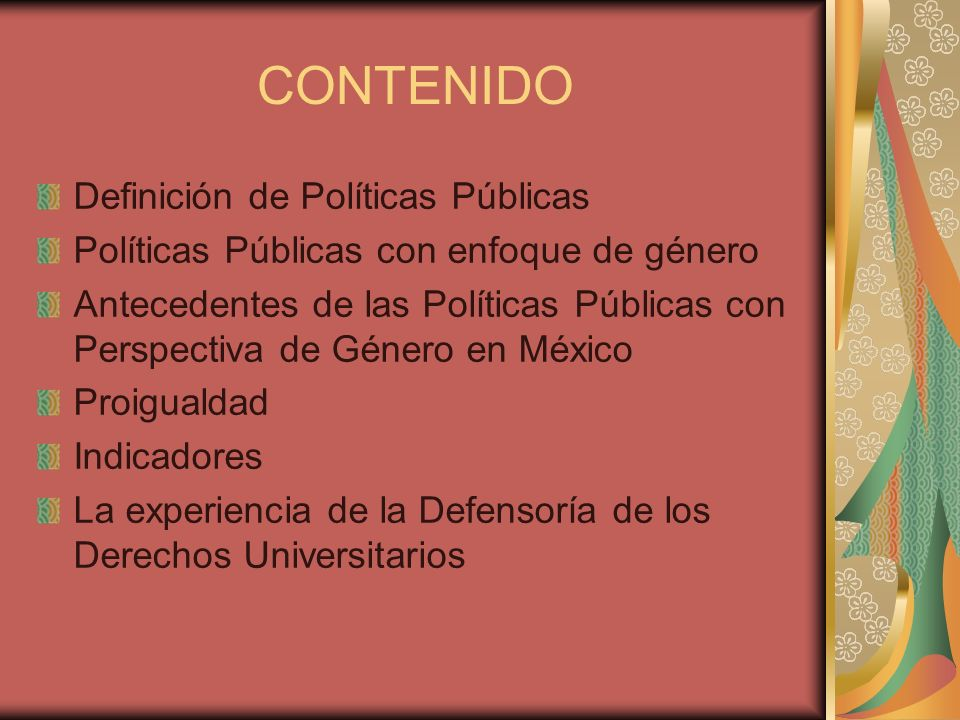 CONTENIDO Definición de Políticas Públicas