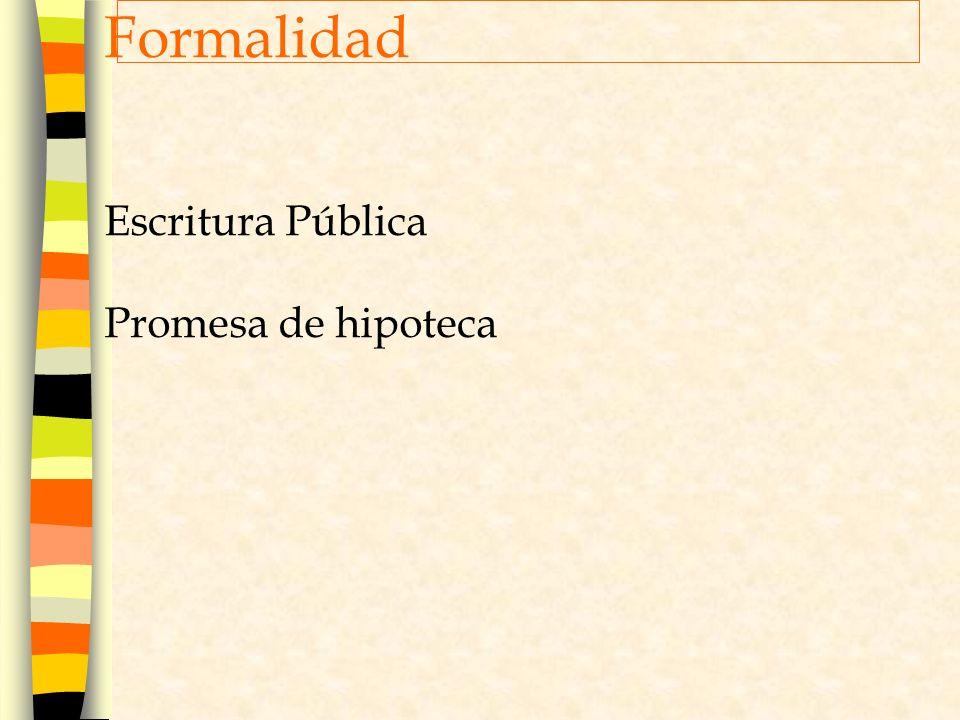 Formalidad Escritura Pública Promesa de hipoteca