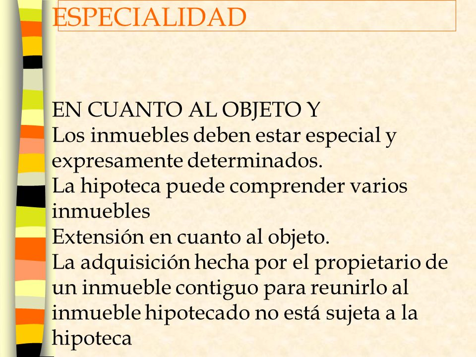 ESPECIALIDAD EN CUANTO AL OBJETO Y