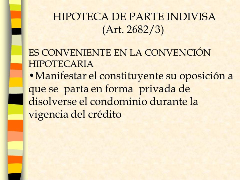 HIPOTECA DE PARTE INDIVISA