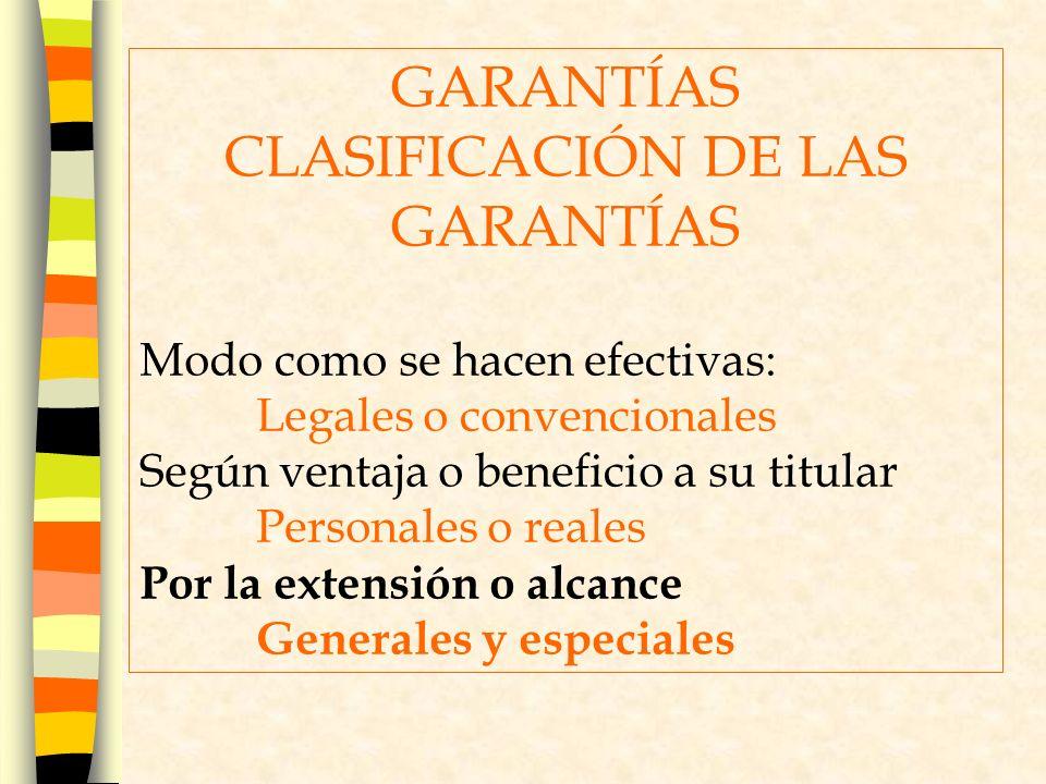 CLASIFICACIÓN DE LAS GARANTÍAS