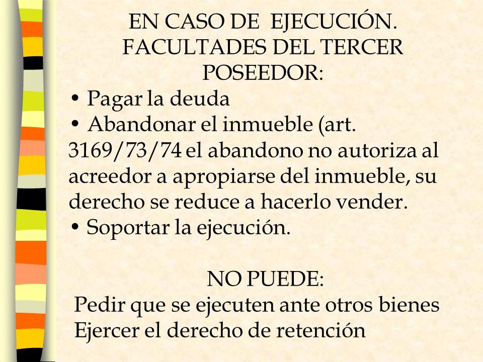 FACULTADES DEL TERCER POSEEDOR: