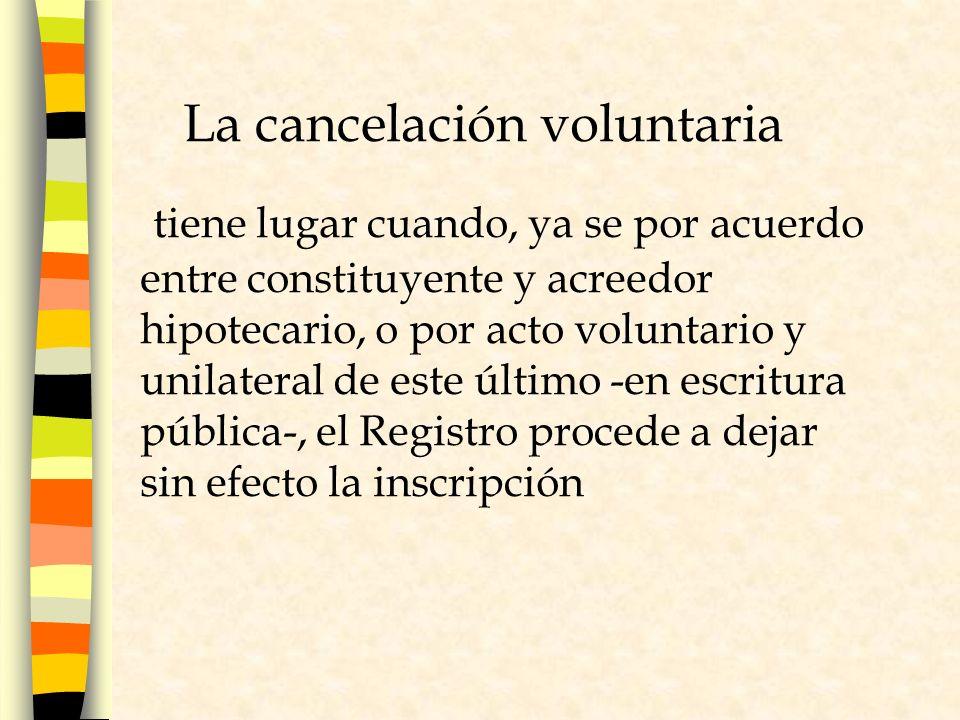 La cancelación voluntaria