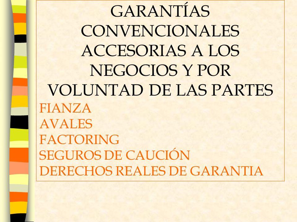 GARANTÍAS CONVENCIONALES