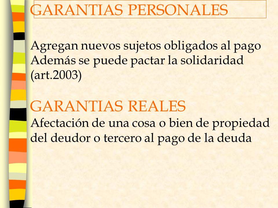 GARANTIAS PERSONALES GARANTIAS REALES