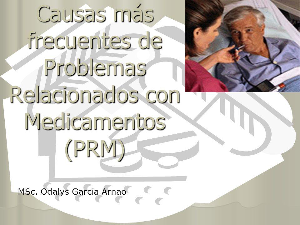 Causas más frecuentes de Problemas Relacionados con Medicamentos (PRM)