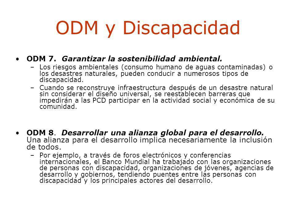 ODM y Discapacidad ODM 7. Garantizar la sostenibilidad ambiental.