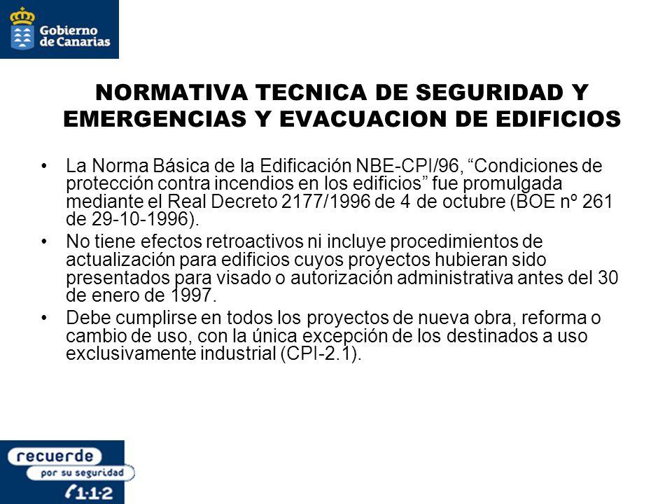 NORMATIVA TECNICA DE SEGURIDAD Y EMERGENCIAS Y EVACUACION DE EDIFICIOS