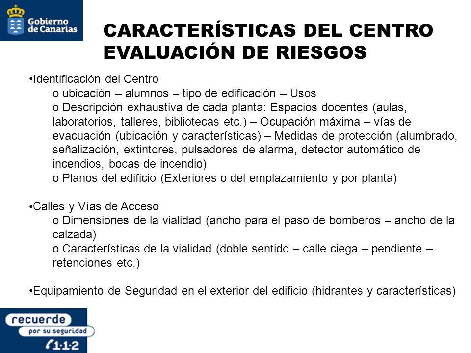 CARACTERÍSTICAS DEL CENTRO EVALUACIÓN DE RIESGOS