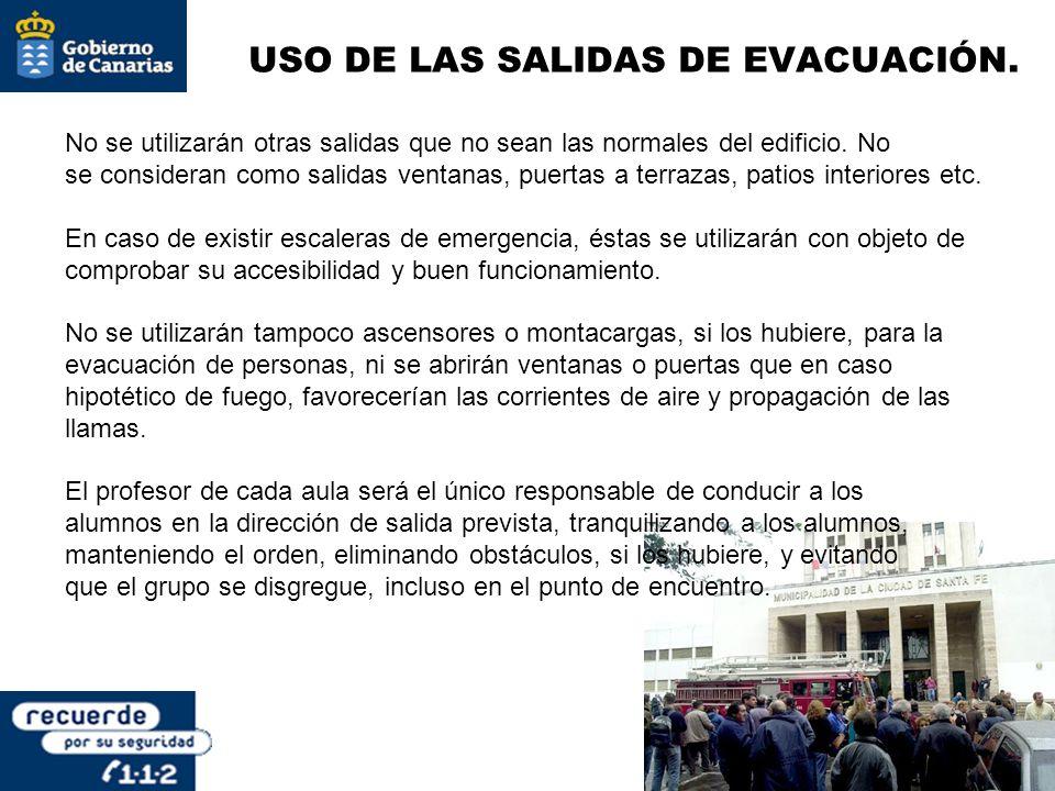USO DE LAS SALIDAS DE EVACUACIÓN.
