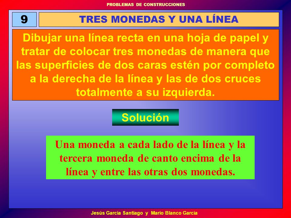 TRES MONEDAS Y UNA LÍNEA