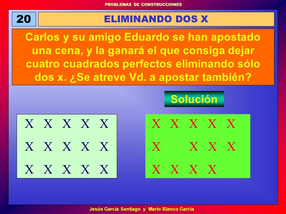 20 ELIMINANDO DOS X.