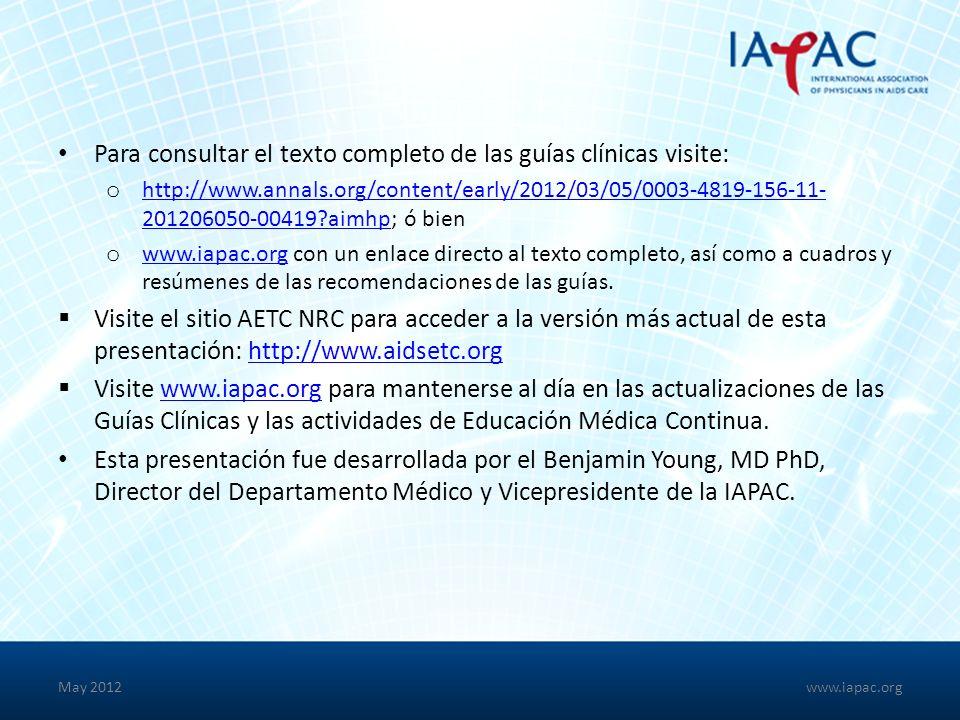 Para consultar el texto completo de las guías clínicas visite: