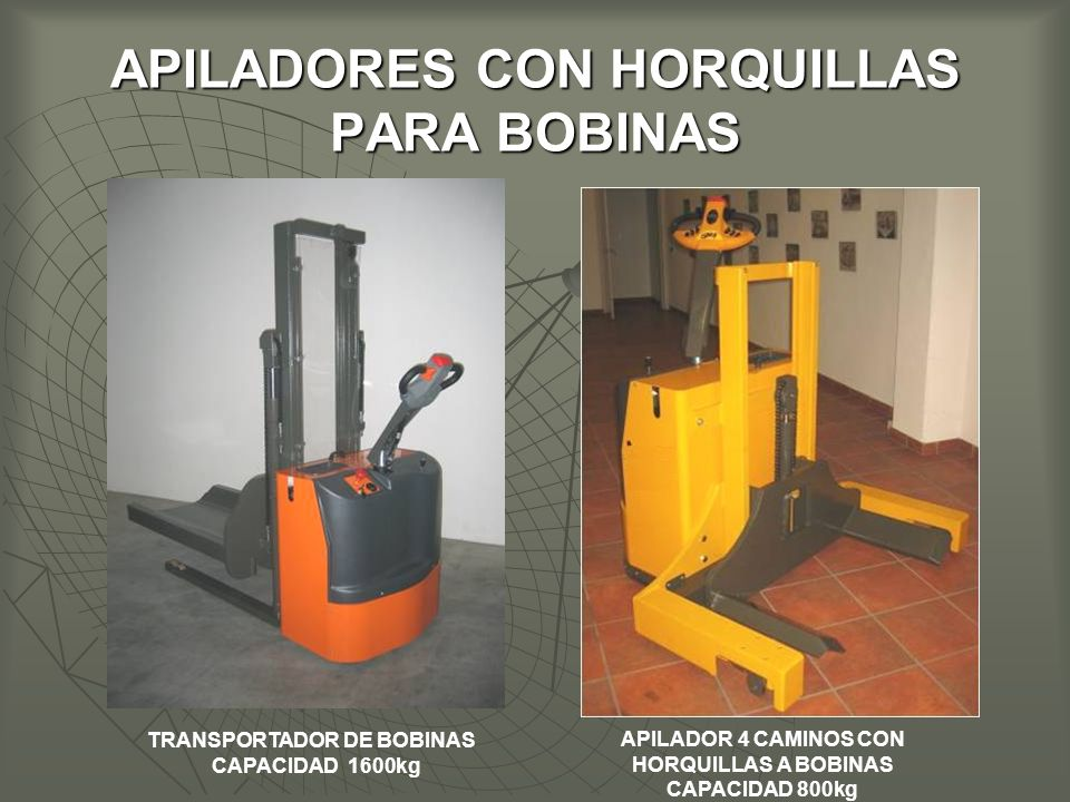 APILADORES CON HORQUILLAS PARA BOBINAS