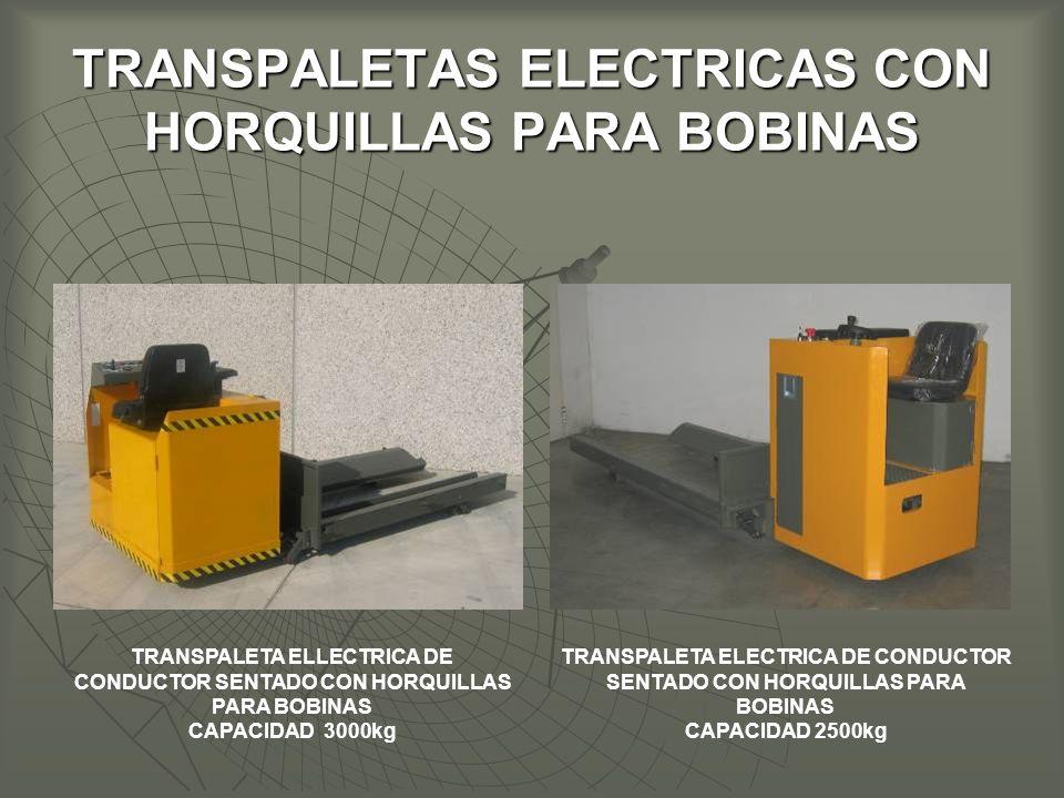 TRANSPALETAS ELECTRICAS CON HORQUILLAS PARA BOBINAS