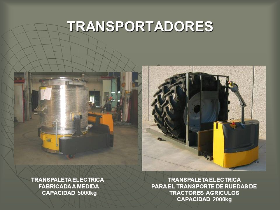 TRANSPORTADORES TRANSPALETA ELECTRICA FABRICADA A MEDIDA
