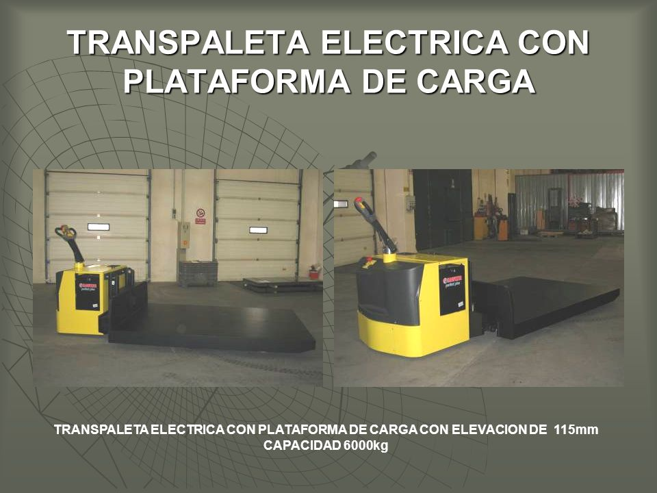 TRANSPALETA ELECTRICA CON PLATAFORMA DE CARGA