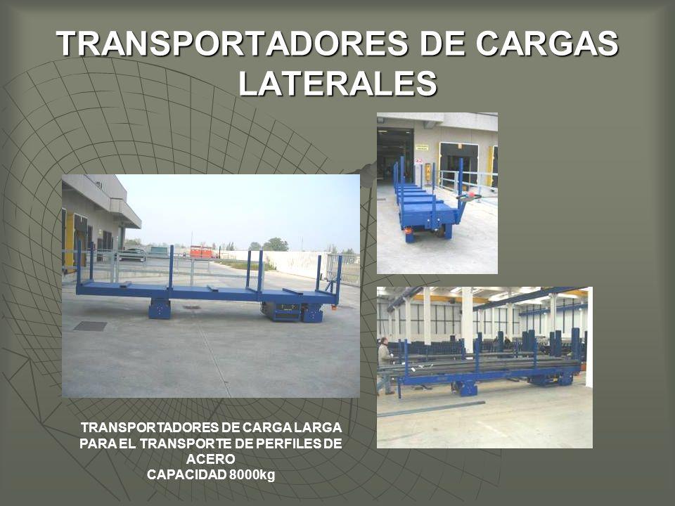 TRANSPORTADORES DE CARGAS LATERALES