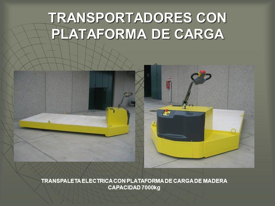 TRANSPORTADORES CON PLATAFORMA DE CARGA