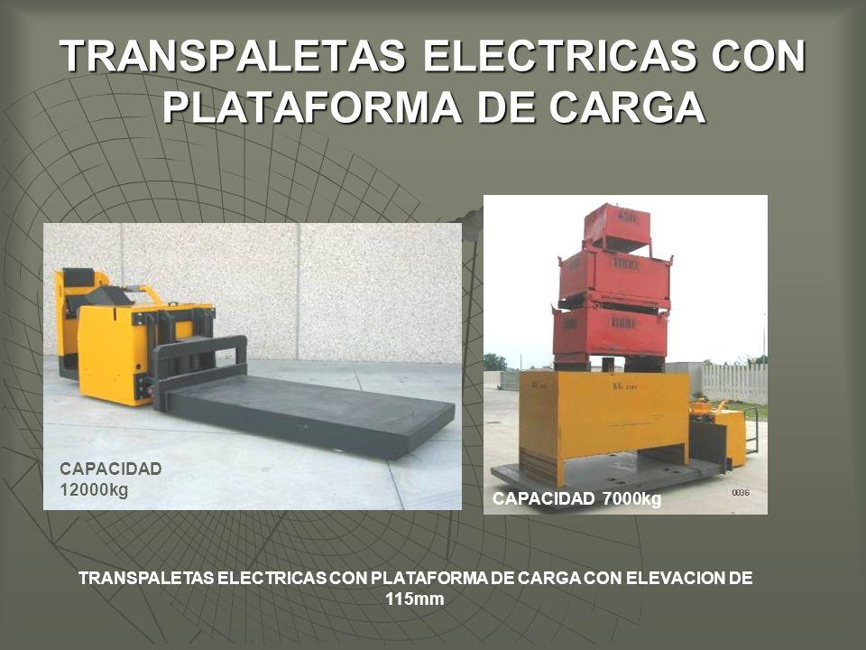 TRANSPALETAS ELECTRICAS CON PLATAFORMA DE CARGA