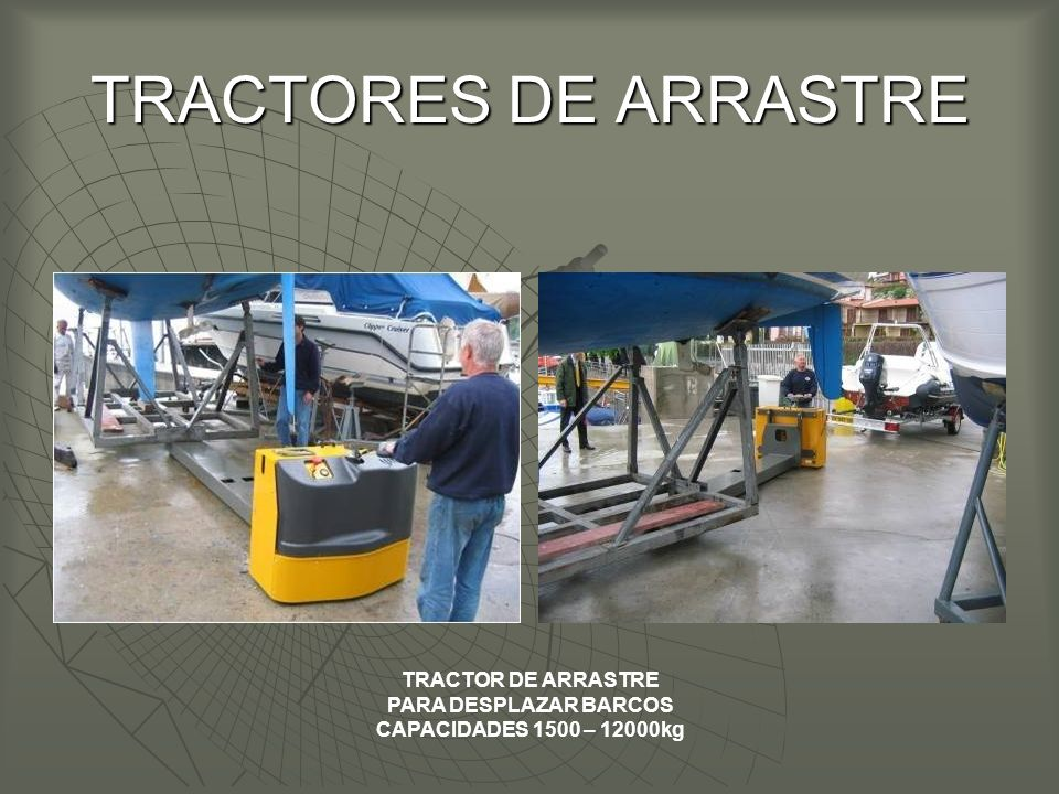 TRACTORES DE ARRASTRE TRACTOR DE ARRASTRE PARA DESPLAZAR BARCOS