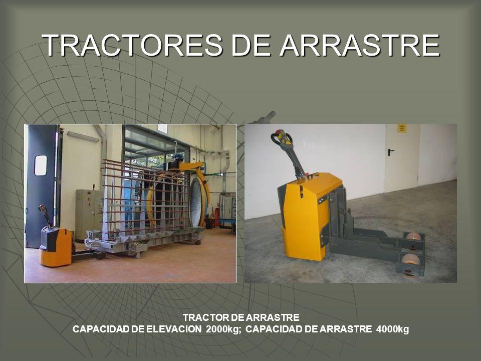 CAPACIDAD DE ELEVACION 2000kg; CAPACIDAD DE ARRASTRE 4000kg