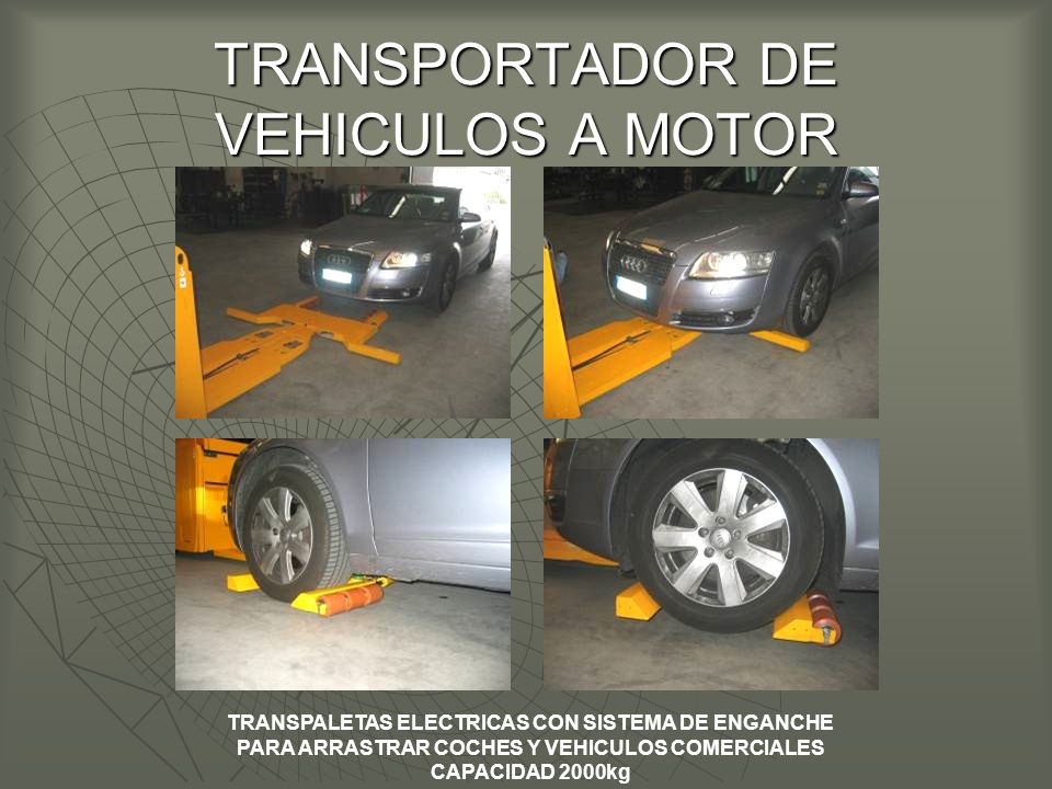 TRANSPORTADOR DE VEHICULOS A MOTOR