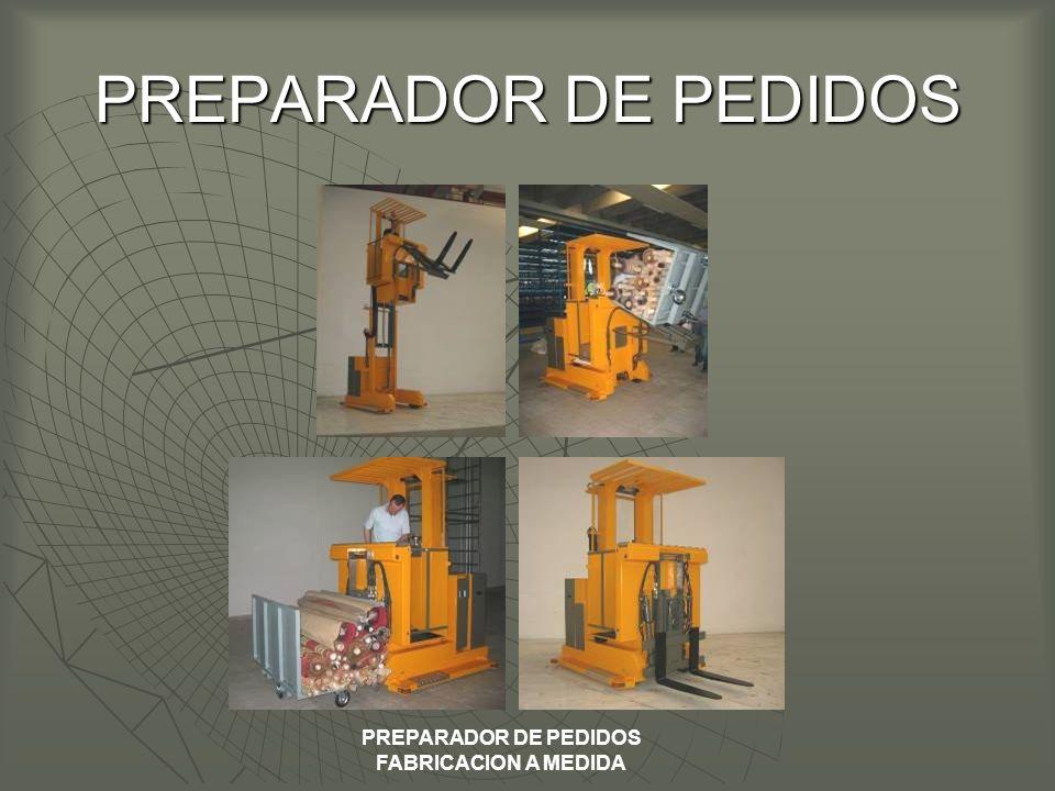 PREPARADOR DE PEDIDOS i PREPARADOR DE PEDIDOS FABRICACION A MEDIDA