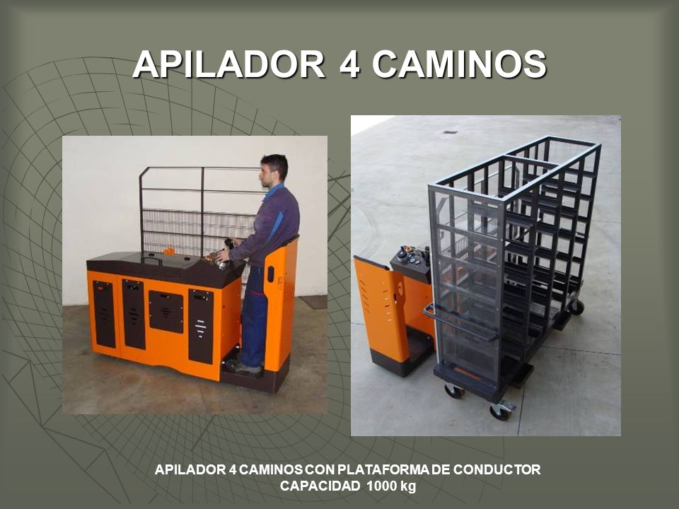 APILADOR 4 CAMINOS CON PLATAFORMA DE CONDUCTOR