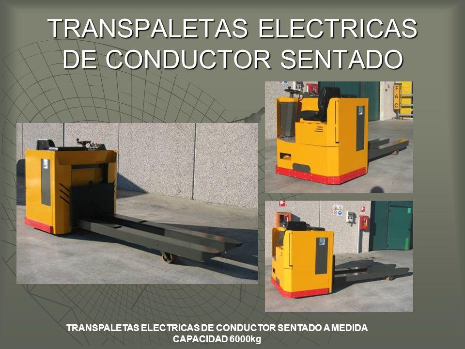 TRANSPALETAS ELECTRICAS DE CONDUCTOR SENTADO