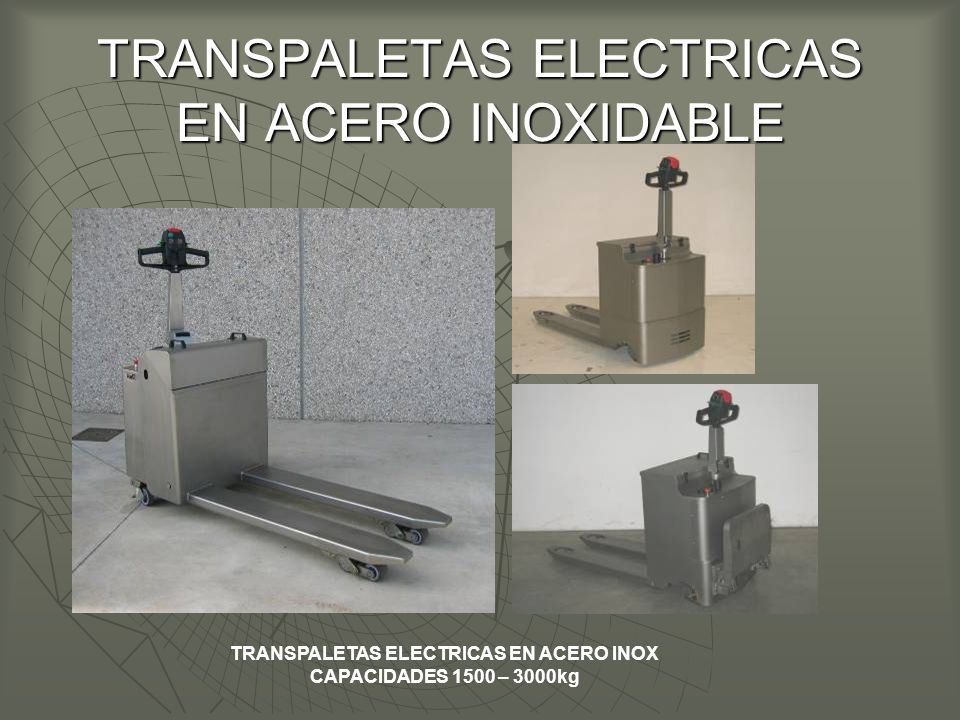 TRANSPALETAS ELECTRICAS EN ACERO INOXIDABLE