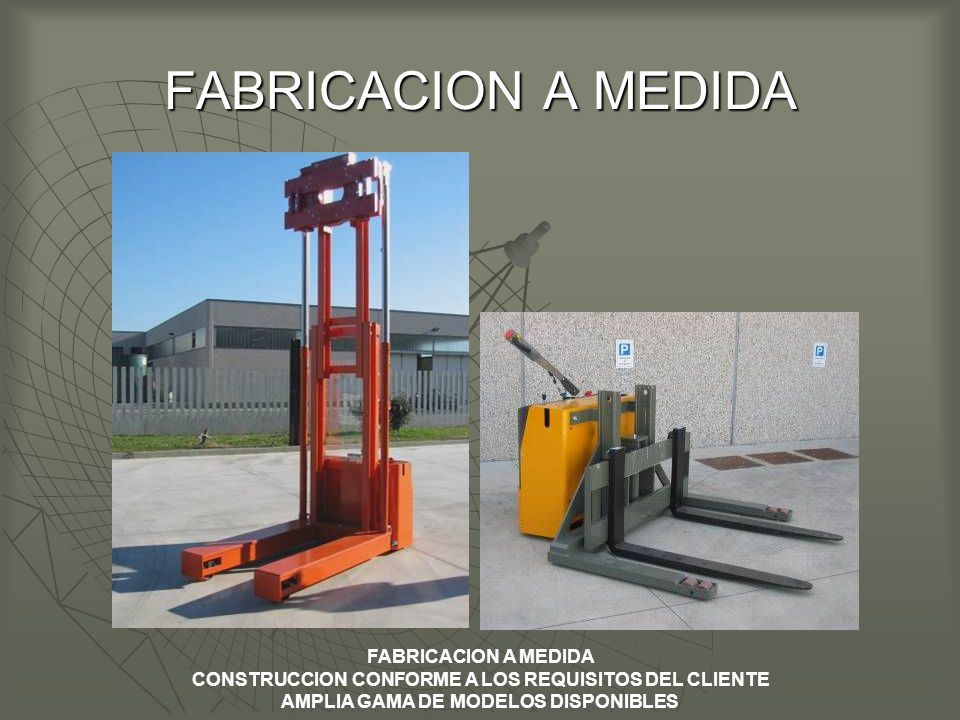 FABRICACION A MEDIDA FABRICACION A MEDIDA