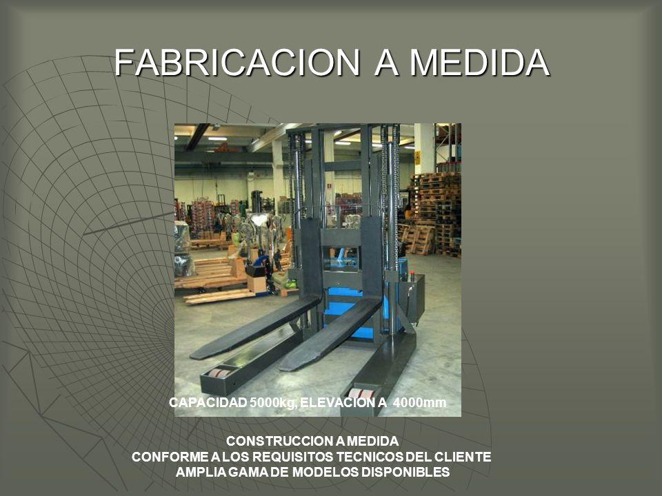 FABRICACION A MEDIDA CAPACIDAD 5000kg, ELEVACION A 4000mm