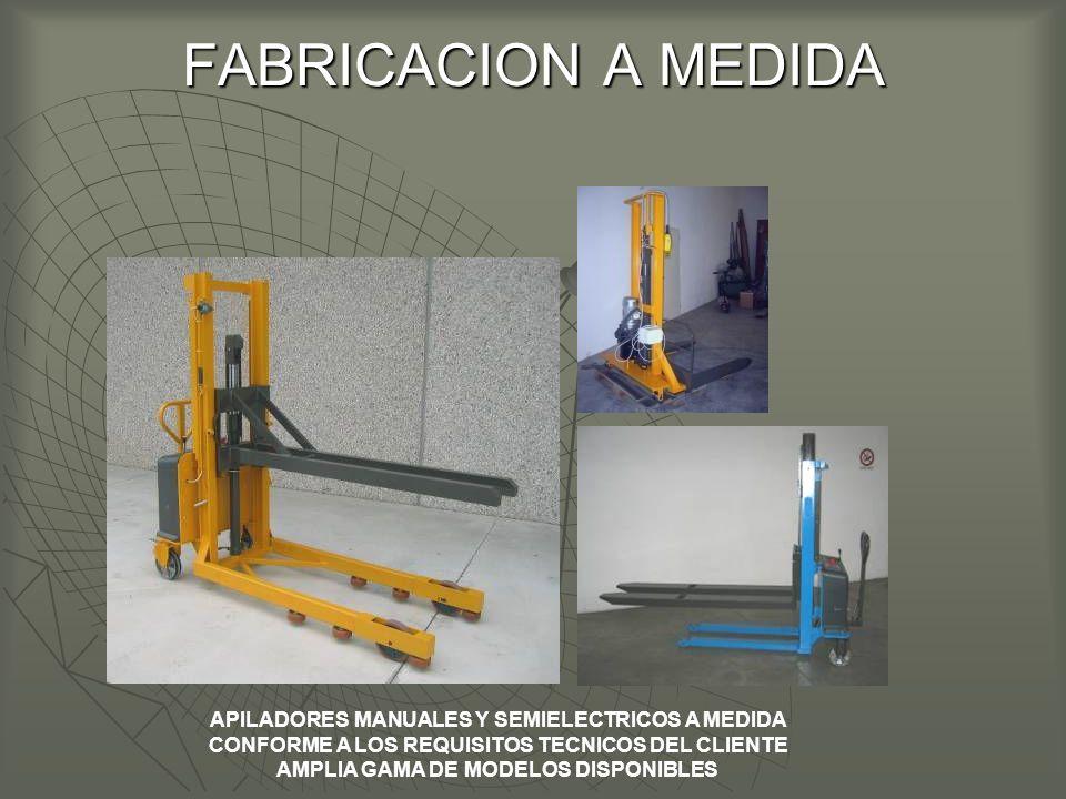 FABRICACION A MEDIDA APILADORES MANUALES Y SEMIELECTRICOS A MEDIDA