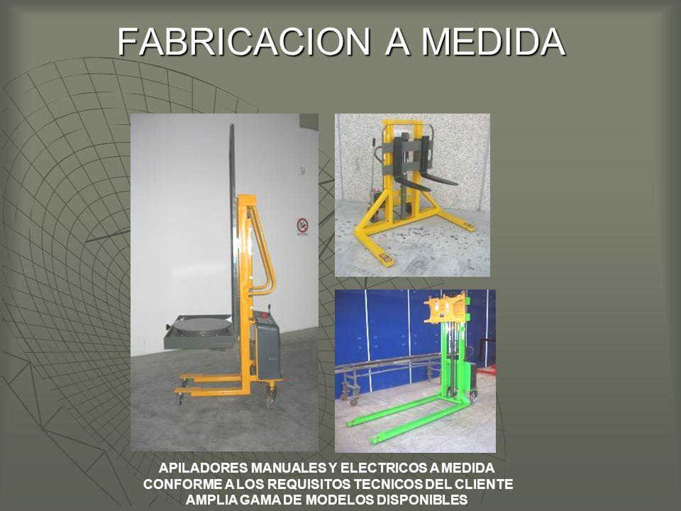 FABRICACION A MEDIDA APILADORES MANUALES Y ELECTRICOS A MEDIDA