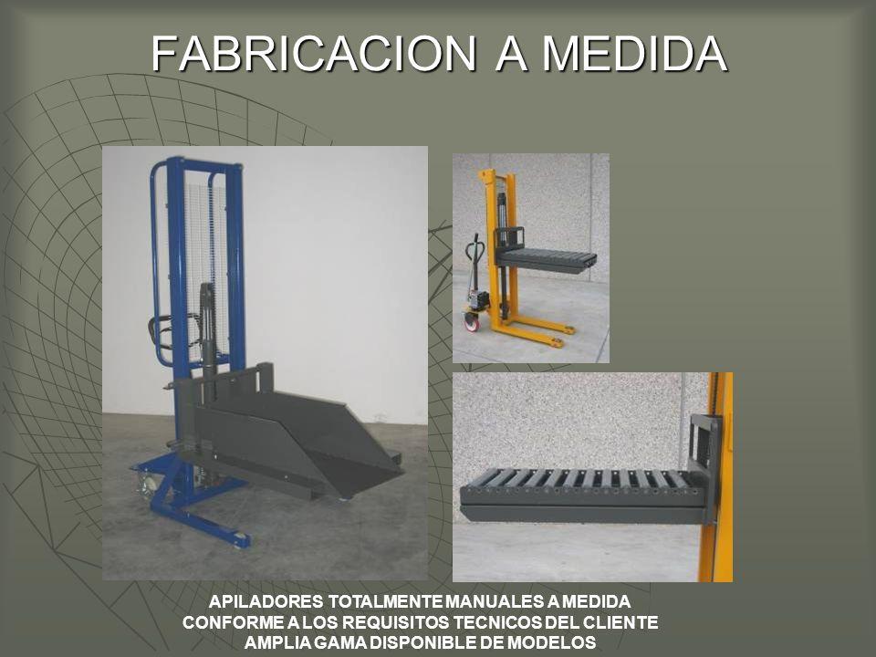 FABRICACION A MEDIDA APILADORES TOTALMENTE MANUALES A MEDIDA