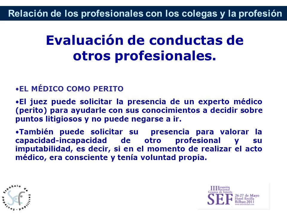 Evaluación de conductas de otros profesionales.