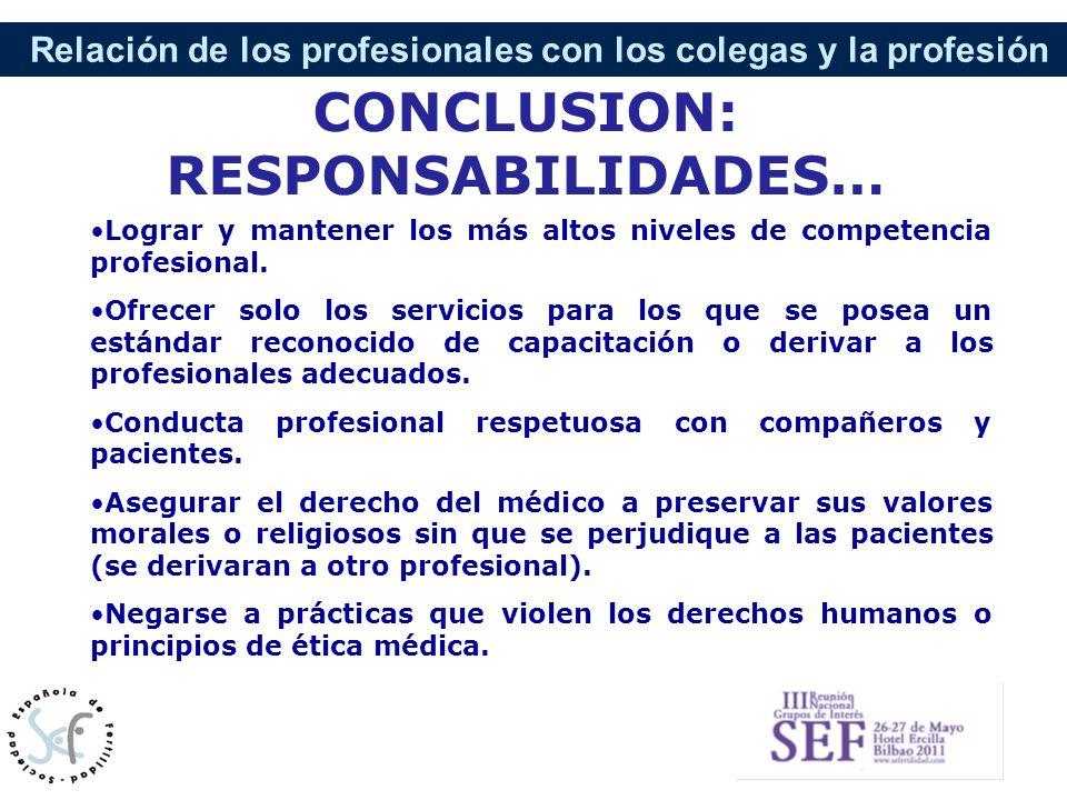 CONCLUSION: RESPONSABILIDADES…