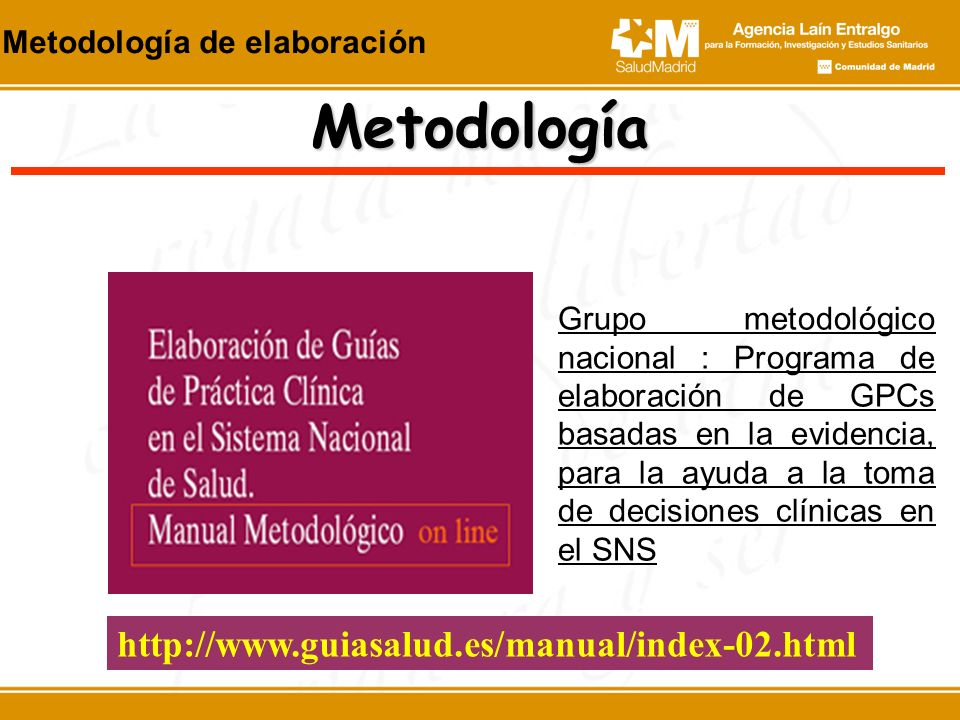 Metodología http://www.guiasalud.es/manual/index-02.html