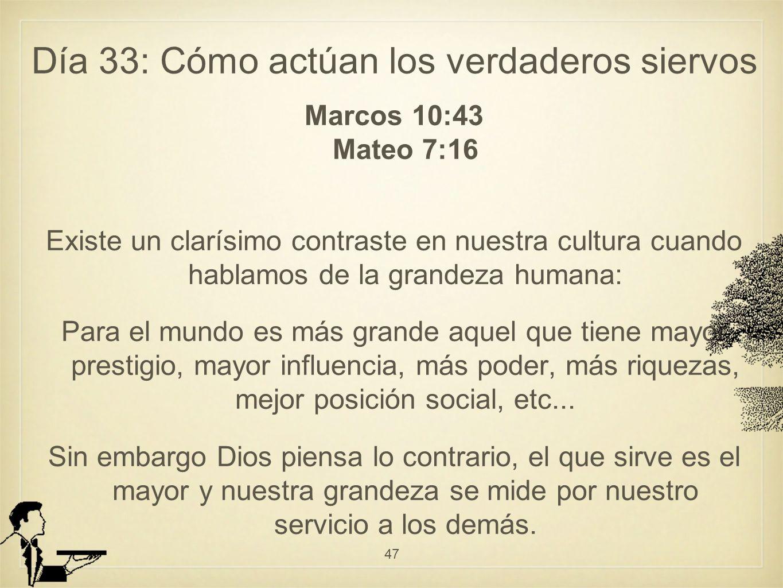 Día 33: Cómo actúan los verdaderos siervos