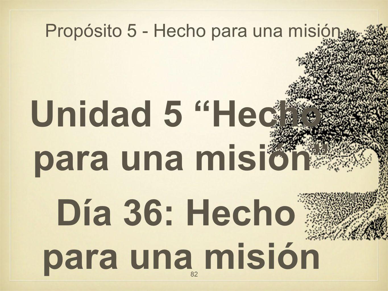 Propósito 5 - Hecho para una misión